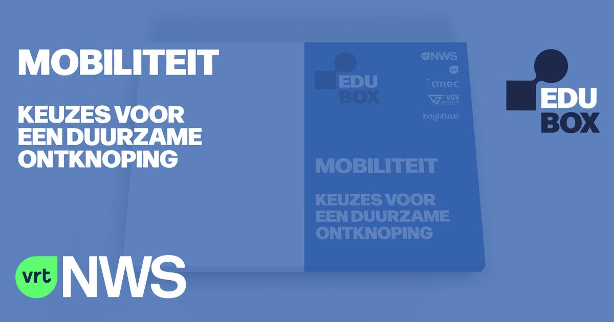Mobiliteit: Nieuwe EDUbox van VRT NWS
